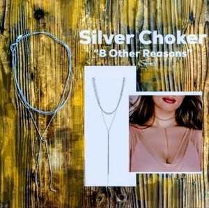 🆕8 Other Reasons • Silver Nine Lives Choker 8OR